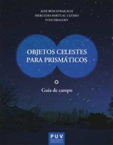 Padella.mx Objetos Celestes Para Prismaticos: Guia De Campo Image