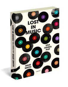 lost in music: una odisea pop-giles smith-9788494093890