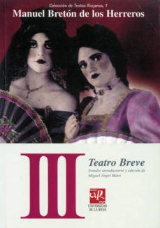 TEATRO BREVE III - MANUEL BRETON DE LOS HERREROS   Triangledh.org