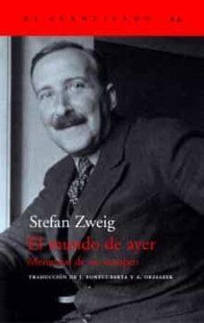 el mundo de ayer: memorias de un europeo-stefan zweig-9788495359490