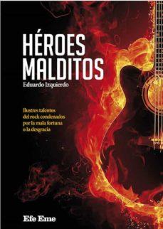 heroes malditos-eduardo izquierdo cabrera-9788495749390