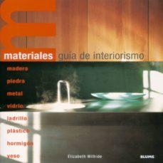 materiales: guia de interiorismo-elizabeth wilhide-9788495939890