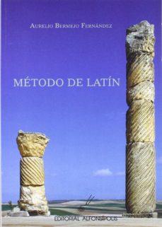 Descargas de libros gratis en línea. METODO DE LATIN de AURELIO BERMEJO FERNANDEZ PDF CHM (Spanish Edition) 9788495963390