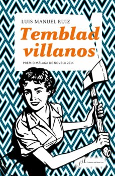 Descargar ebook for joomla TEMBLAD VILLANOS (PREMIO MALAGA DE NOVELA 2014) 9788496824690