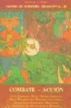 tesoro de sabiduria tradicional (vol. iii): combate: accion (2ª e d.)-whitall n. perry-9788497160490