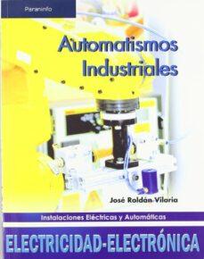 automatismos industriales (grado medio)-jose roldan-9788497325790