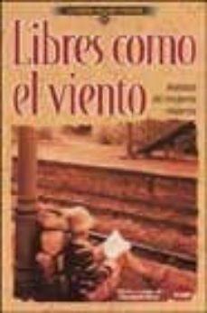 Alienazioneparentale.it Libres Como El Viento: Relatos De Mujeres Viajeras Image