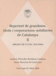 Emprende2020.es Repertori De Grandeses, Titols I Corporacions Nobiliaries De Cata Lunya Ii Image