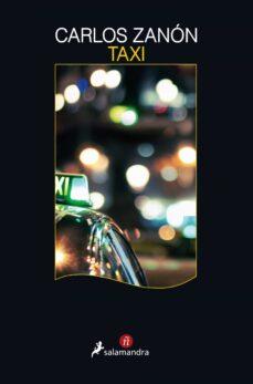 Descargar libros de audio en francés gratis TAXI de CARLOS ZANON (Spanish Edition) CHM