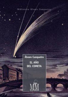 el año del cometa-alvaro cunqueiro-9788498655490