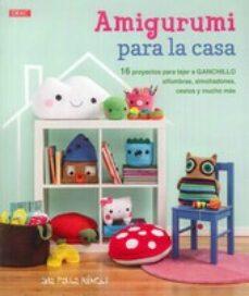Libros de texto gratuitos para descargar AMIGURUMI PARA LA CASA (Literatura española)