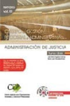 Inmaswan.es Oposiciones Cuerpo De Gestion Procesal Y Administrativa De La Adm Inistracion De Justicia. Turno Libre, Temario (Vol. Iii) Image