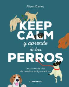 Vinisenzatrucco.it Keep Calm Y Aprende De Los Perros Image