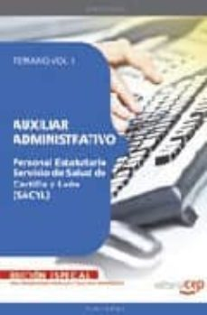 Inmaswan.es Auxiliar Administrativo Personal Estatutario Servicio Salud De Ca Stilla Y Leon (Sacyl). Temario. Vol. I. Edicion Especial Image