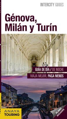 genova, milan y turin 2017 (intercity guides) (2ª ed.)-isabel urueña cuadrado-javier santos-9788499359090