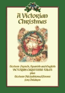 A Victorian Christmas Victorian Christmas Childrens Stories And Poems Ebook Descargar Libro Pdf O Epub 9788826452890