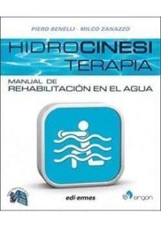 Libros en inglés audios descarga gratuita HIDROCINESITERAPIA: MANUAL DE REHABILITACION EN EL AGUA de MD. MILCO ZANAZZO. PIERO BENELLI 9788870515190 en español