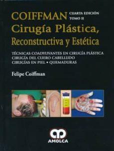 Libros de audio alemanes para descargar COIFFMAN CIRUGIA PLASTICA, RECONSTRUCTIVA Y ESTETICA, TOMO II 9789588871790 de COIFFMAN (Spanish Edition) MOBI