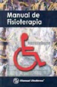 Libro descargado gratis MANUAL DE FISIOTERAPIA (Spanish Edition) de JUAN LOIS GUERRA iBook PDB ePub 9789707290990