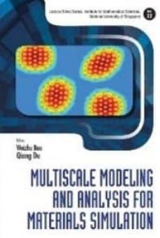 multiscale modeling and analysis for materials simulation-9789814360890