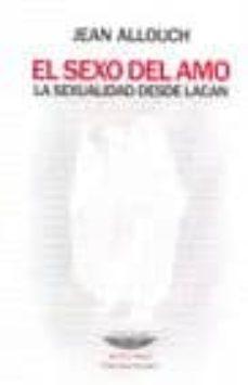 Vinisenzatrucco.it El Sexo Del Amo: La Sexualidad Desde Lacan Image