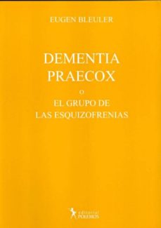 Vinisenzatrucco.it Dementia Praecox O El Grupo De Las Esquizofrenias Image