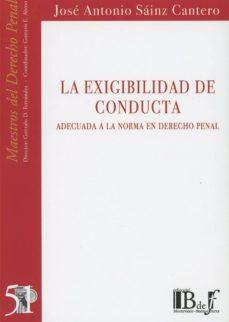 LA EXIGIBILIDAD DE CONDUCTA - JOSE ANTONIO SÁINZ CANTERO | Triangledh.org