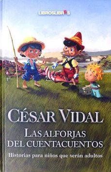 LAS ALFORJAS DEL CUENTACUENTOS - CÉSAR, VIDAL | Triangledh.org