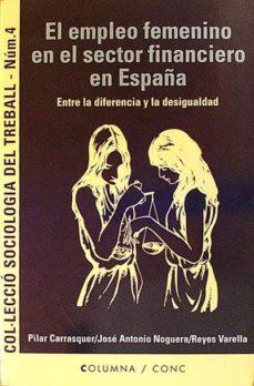 EL EMPLEO FEMENINO EN EL SECTOR FINANCIERO EN ESPAÑA - VVAA | Triangledh.org