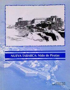 NUEVA TABARCA: NIDO DE PIRATAS - VVAA | Triangledh.org