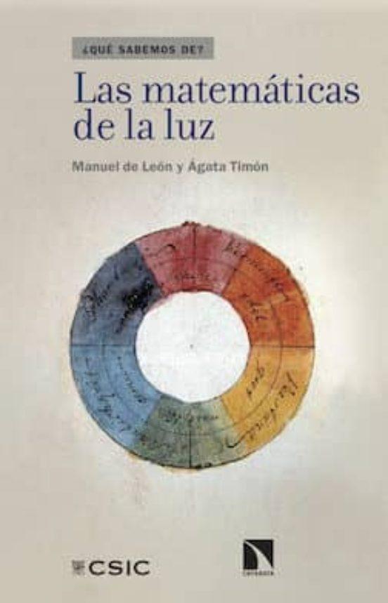 LAS MATEMÁTICAS DE LA LUZ EBOOK | MANUEL DE LEON ...