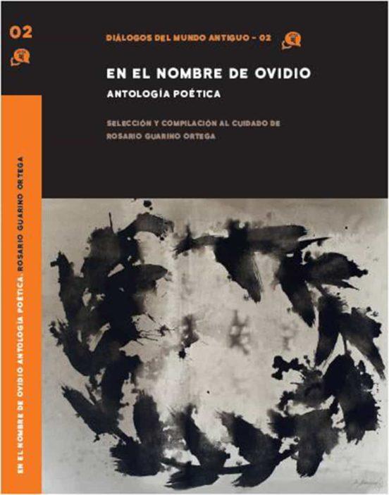 en el nombre de ovidio. antología poética-rosario guarino ortega-9788409259410