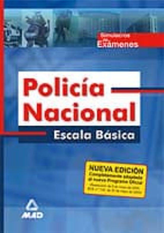 POLICIA NACIONAL. ESCALA BASICA: SIMULACROS DE EXAMEN