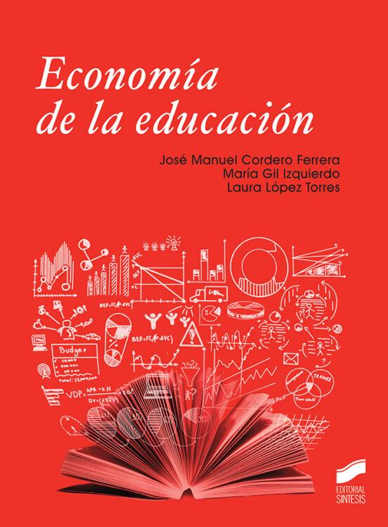 ECONOMÍA DE LA EDUCACIÓN   JOSE MANUEL FERRERA CORDERO   Casa del Libro