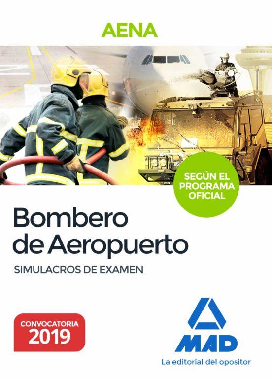 BOMBERO DE AEROPUERTOS. SIMULACROS DE EXAMEN DEL PROGRAMA OFICIAL PROPUESTO POR AENA