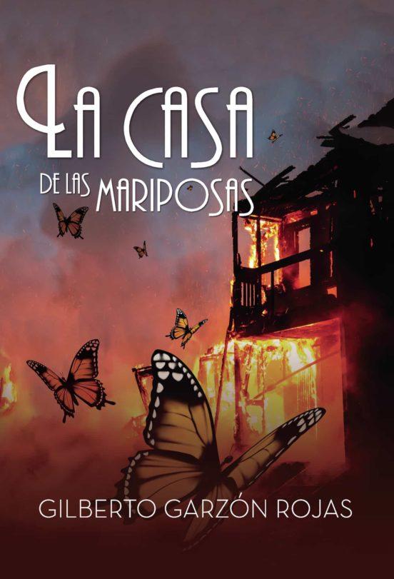 Ebook La Casa De Las Mariposas Ebook De Garzón Rojas Gilberto Casa Del Libro