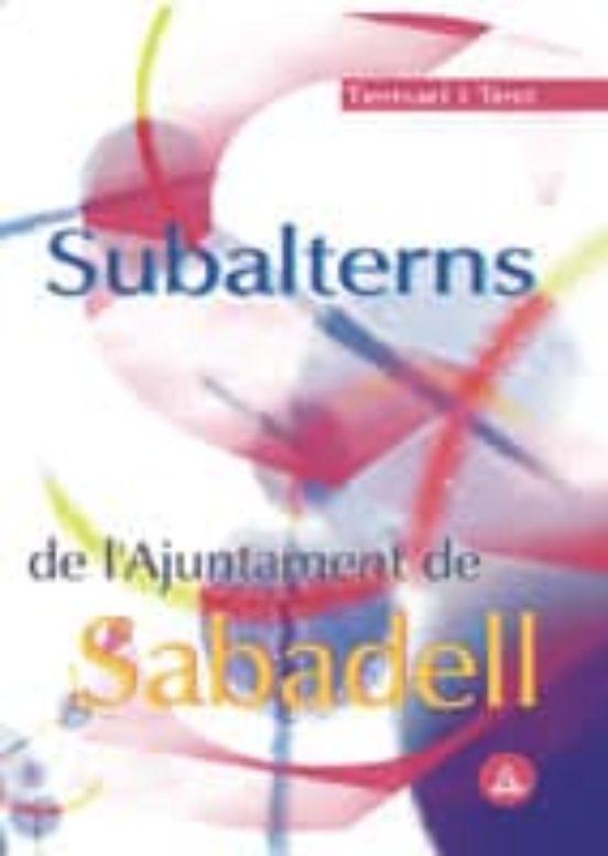 SUBALTERNS DE L AJUNTAMIENT DE SABADELL. TEMARI I TEST (edición en catalán)