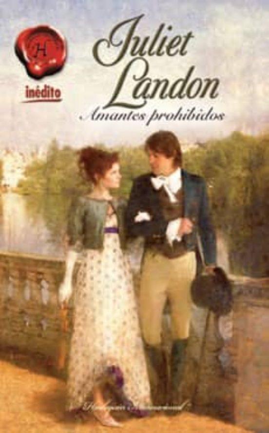 Amantes Prohibidos Juliet Landon Casa Del Libro