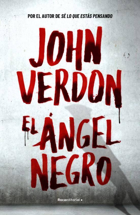 EL ÁNGEL NEGRO de JOHN VERDON   Casa del Libro