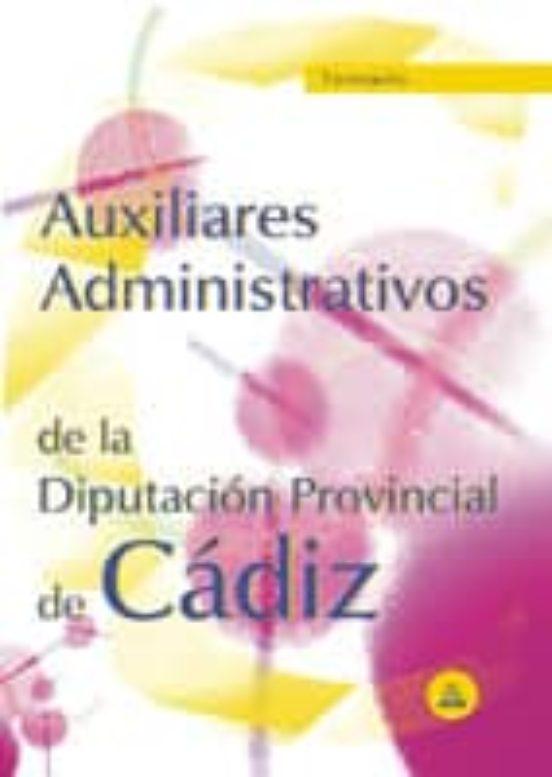 AUXILIARES ADMINISTRATIVOS DE LA DIPUTACION PROVINCIAL DE CADIZ: TEMARIO