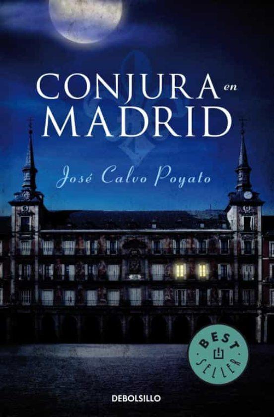 CONJURA EN MADRID | JOSE CALVO POYATO | Comprar libro