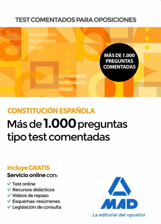 TEST COMENTADOS PARA OPOSICIONES DE LA CONSTITUCION ESPAÑOLA