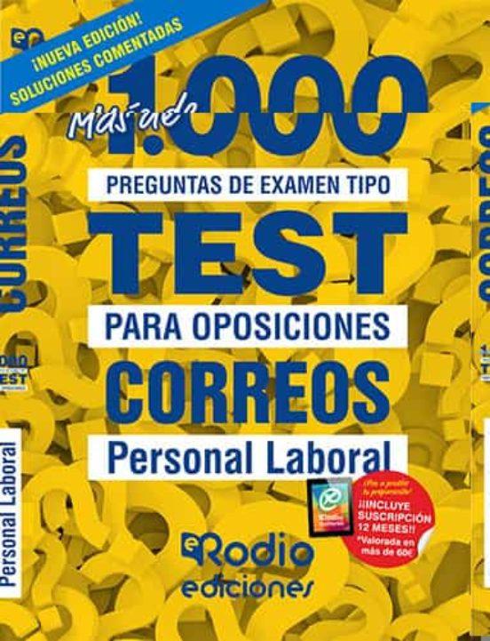 MAS DE 1.000 PREGUNTAS DE EXAMEN TIPO TEST PARA OPOSICIONES. PERSONAL LABORAL DE CORREOS Y TELÉGRAFOS. 2020.
