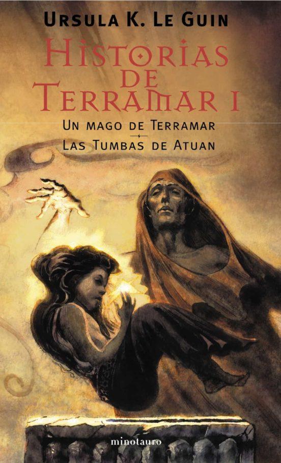 Historias De Terramar T I Un Mago De Terramar Ursula K Le Guin Casa Del Libro