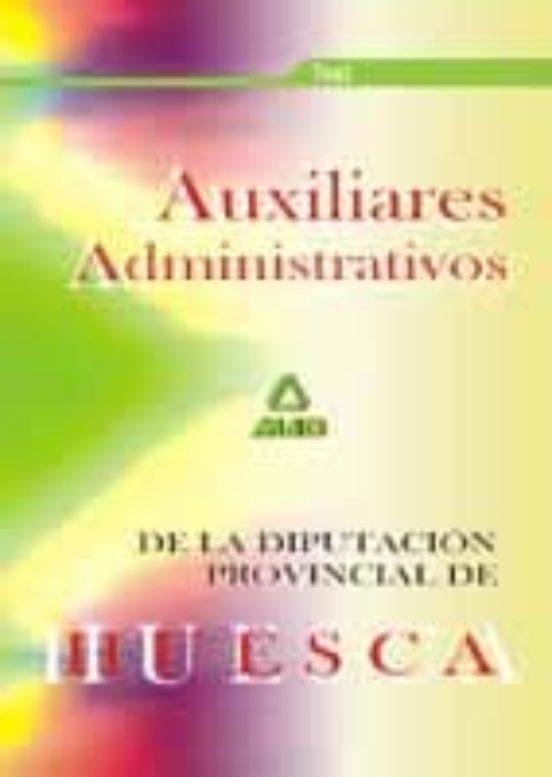 AUXILIARES ADMINISTRATIVOS DE LA DIPUTACION DE HUESCA: TEST