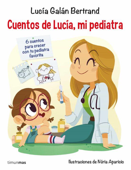 CUENTOS DE LUCÍA, MI PEDIATRA EBOOK | LUCIA GALAN ...