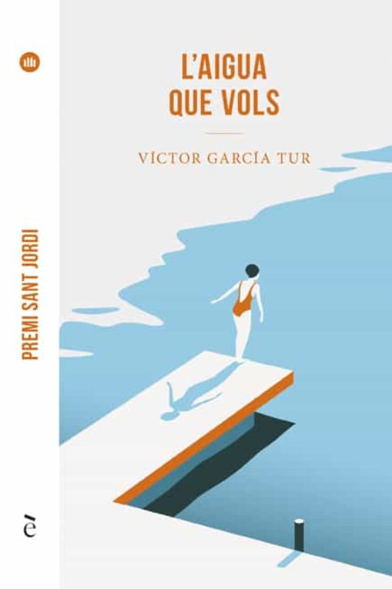 L AIGUA QUE VOLS | VICTOR GARCIA TUR | Casa del Libro