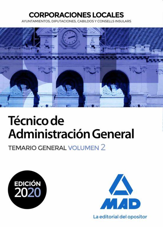 TECNICO DE ADMINISTRACION GENERAL DE CORPORACIONES LOCALES. TEMARIO GENERAL (VOL. 2)