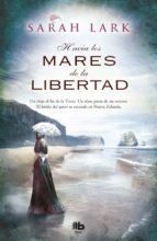 arbol kauri 1: hacia los mares de la libertad-sarah lark-9788490700860