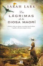 arbol kauri 3: las lagrimas de la diosa maori-sarah lark-9788466656290